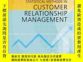 二手書博民逛書店Statistical罕見Methods in Customer Relationship Management奇