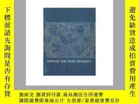 二手書博民逛書店Arts罕見of the T ang Dynasty 唐代的藝術