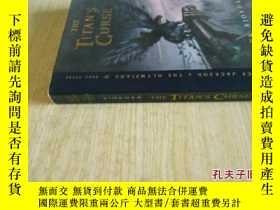 二手書博民逛書店英文原版罕見The Titan s Curse (Percy Jackson and the Olympians,