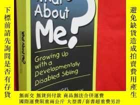 二手書博民逛書店What罕見About Me? Growing Up With