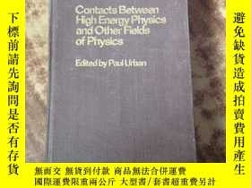 二手書博民逛書店CONTACTS罕見BETWEEN HIGH ENERGY PH