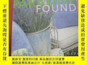 二手書博民逛書店PARADISE罕見FOUND:Gardening in unli kely spaces 英文原版 園藝隨意 精