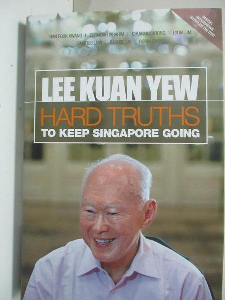 【書寶二手書T5/傳記_D6X】Hard Truths to Keep Singapore Going_Lee Kuan Yew