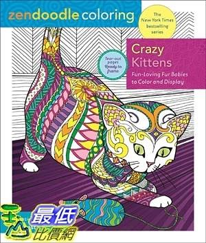 暢銷畫冊書 Zendoodle Coloring: Crazy Kittens: Fun-Loving Furbabies to Color and Display