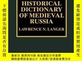 二手書博民逛書店Historical罕見Dictionary Of Medieval RussiaY255562 Lawren