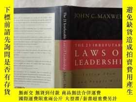 二手書博民逛書店The罕見21 Irrefutable Laws of Leadership:Follow Them and Pe