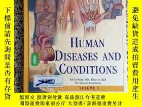 二手書博民逛書店HUMAN罕見DISEASES AND CONDITIONS 3Y12345 HUMAN DISEASES A