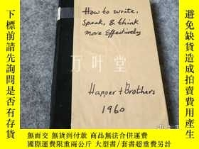 二手書博民逛書店萬葉堂英文原版 how罕見to write,speak and think more effectivelyY