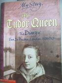【書寶二手書T2/原文小說_HEJ】My Tudor Queen_Alison Prince