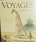 二手書博民逛書店《Voyages of Discovery: Three Centuries of Natural History Exploration》 R2Y ISBN:0609605364