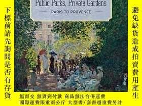 二手書博民逛書店Public罕見Parks, Private Gardens: