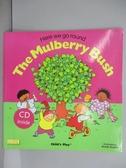【書寶二手書T1/少年童書_QEG】The Mulberry Bush_附光碟