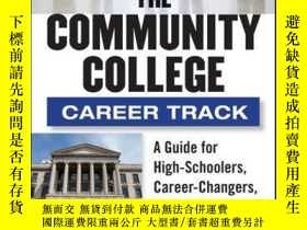 二手書博民逛書店The罕見Community College Career Track: How to Achieve the A