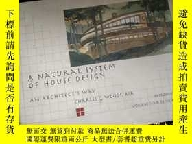 二手書博民逛書店A罕見NATURAL SYSTEM OF HOUSE DESIGNY16149