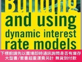二手書博民逛書店預訂Building罕見& Using Dynamic Interest Rate ModelsY492923