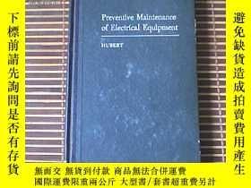 二手書博民逛書店Preventive罕見M ainte nance of Electrical Equipment【電力裝置維護的