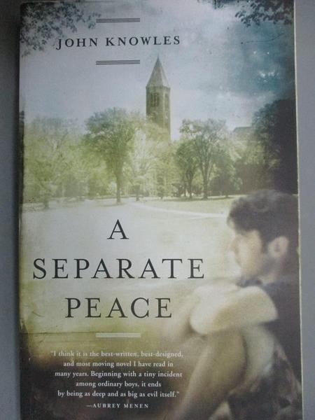 【書寶二手書T3/原文小說_JML】A Separate Peace_Knowles, John