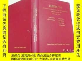 二手書博民逛書店ISPM 99罕見lntemational symposium