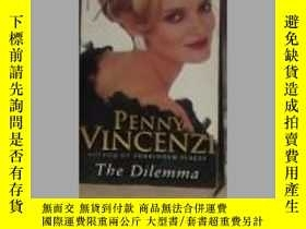 二手書博民逛書店英文原版罕見The Dilemma by Penny Vince