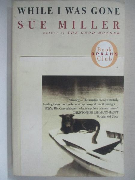 【書寶二手書T5/原文小說_H6M】While I Was Gone_Miller, Sue