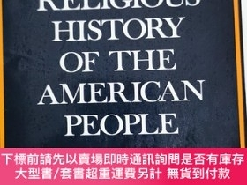 二手書博民逛書店英文原版:A罕見RELIGIOUS HISTORY OF THE AMERICAN PEOPLEY367822