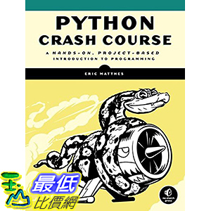 [106美國直購] 2017美國暢銷兒童書 Python Crash Course: A Hands-On, Project-Based Introduction to Programming
