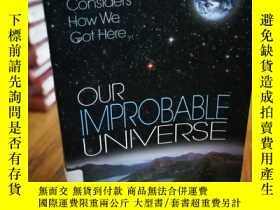 二手書博民逛書店Our罕見Improbable Universe: A Phys