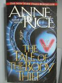 【書寶二手書T3/原文小說_MRK】The Tale of The Body Thief_Anne