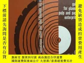 二手書博民逛書店guide罕見for planning pulp and pap