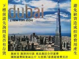 二手書博民逛書店Dubai:罕見A View from Above 英文原版-《