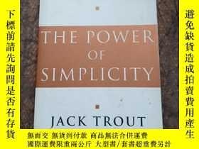 二手書博民逛書店The罕見Power of Simplicity A manag