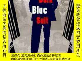二手書博民逛書店Dark罕見Blue Suit And Other Storie