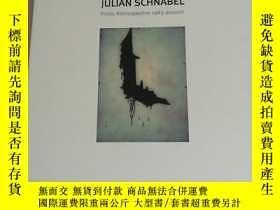 二手書博民逛書店JULIAN罕見SCHNABEL PRINTS RETROSPECTIVE 1983-PRESENT 朱利安施納貝