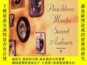 二手書博民逛書店Where罕見Peachtree Meets Sweet AuburnY364682 Pomerantz, G