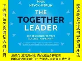 二手書博民逛書店The罕見Together Leader: Get Organized for Your Success - an