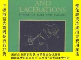 二手書博民逛書店Wounds罕見and Lacerations: Emergency Care and Closure-傷口和裂傷