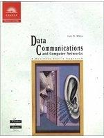 二手書博民逛書店《Data Communications and Computer Networks: A Business User s Approach》 R2Y ISBN:0619015292