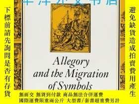二手書博民逛書店【罕見】Allegory and the Migration o