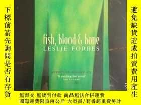 二手書博民逛書店fish,blood罕見boneY271632 leslie f