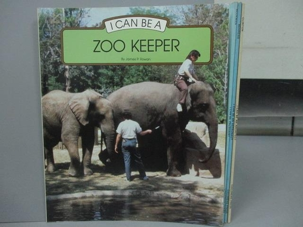 【書寶二手書T3/少年童書_PQC】I Can be a ZOO KEEPER_I can be President等_