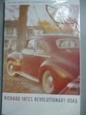 【書寶二手書T1/原文小說_OSX】Revolutionary Road_Yates, Richard