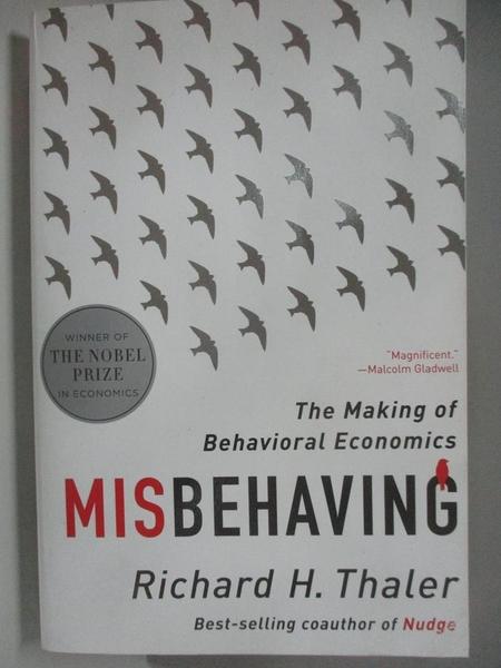 【書寶二手書T8/心理_AL5】Misbehaving: The Making of Behavioral Economics_Thaler, Richard H.