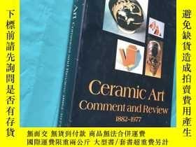 二手書博民逛書店Ceramic罕見Art : Comment and Revie