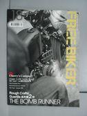 【書寶二手書T7/雜誌期刊_XCH】FREE BIKER_2012/4_The Bomb Ruuner