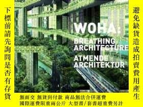 二手書博民逛書店WOHA:罕見Breathing ArchitectureY34