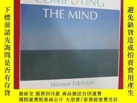 二手書博民逛書店Computing罕見the Mind: How the Mind Really Works ( 16開,硬精裝)