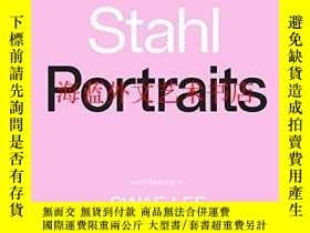二手書博民逛書店Gunner罕見Stahl: PortraitsY28384 G