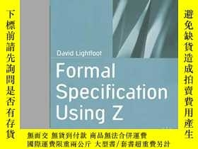 二手書博民逛書店Formal罕見Specification Using ZY256260 Lightfoot, David S