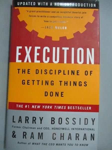 【書寶二手書T5/財經企管_J1E】Execution_Larry Bossidy