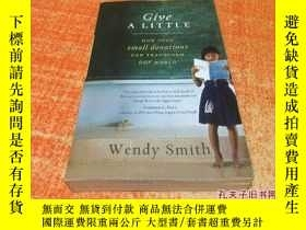 二手書博民逛書店Give罕見A LITTLEY5834 Wendy Smith